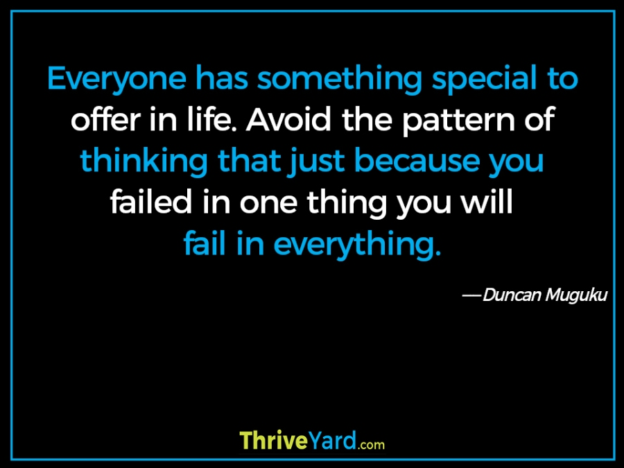 Everyone has something special to offer quote-Duncan Muguku