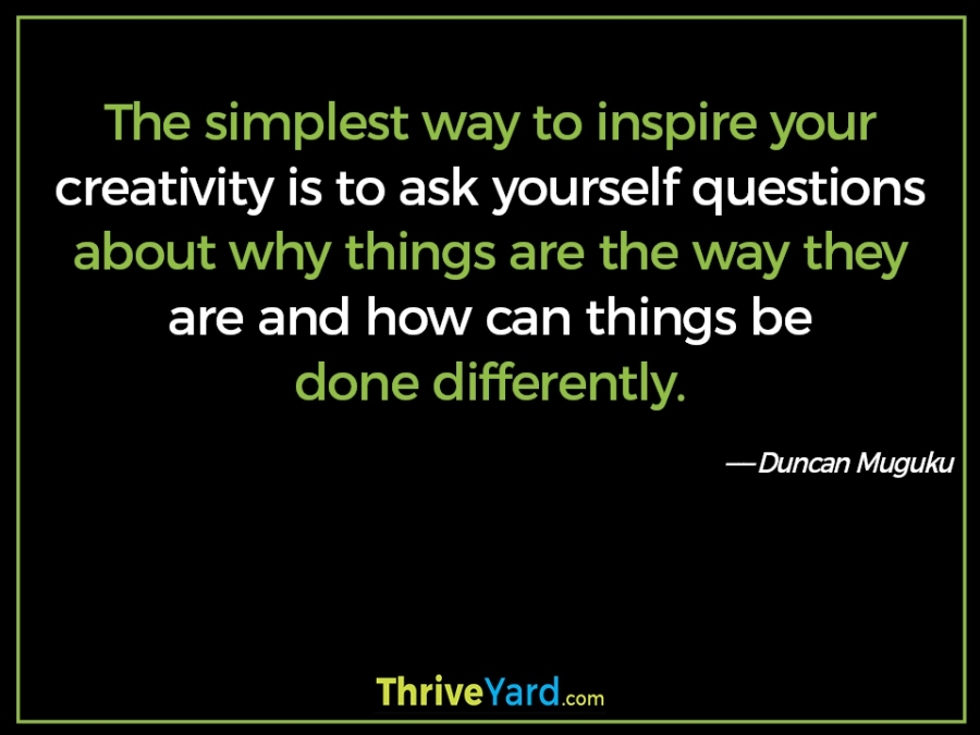 Inspire your creativity quote – Duncan Muguku