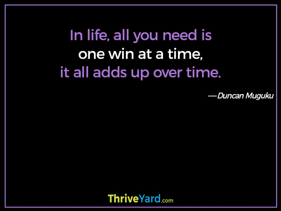 One win at a time quote