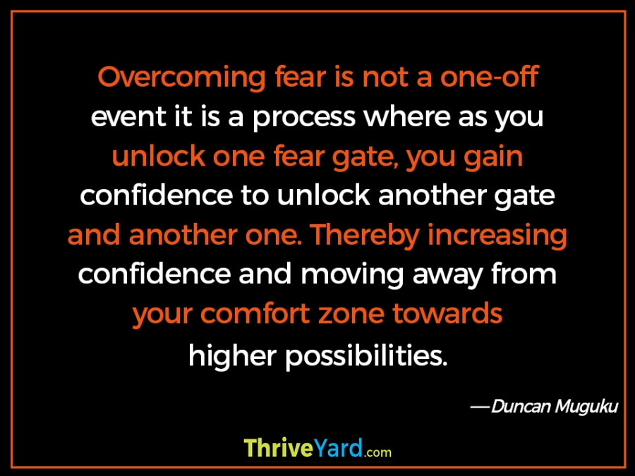 Overcoming fear quote – Duncan Muguku