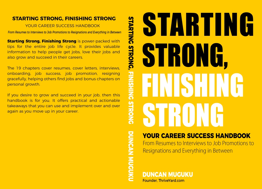 Starting Strong, Finishing Strong - YOUR CAREER SUCCESS HANDBOOK